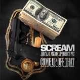dj_scream_come_up_off_that_feat._juicy_j_project_pat_migos