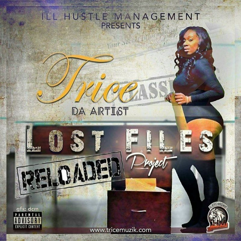Trice Da Artist - Lost Files: Reloaded