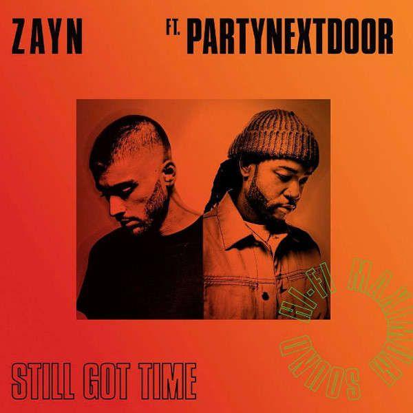 ZAYN - Still Got Time feat. PARTYNEXTDOOR