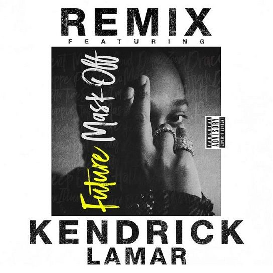 Future ft. Kendrick Lamar - Mask Off (remix)