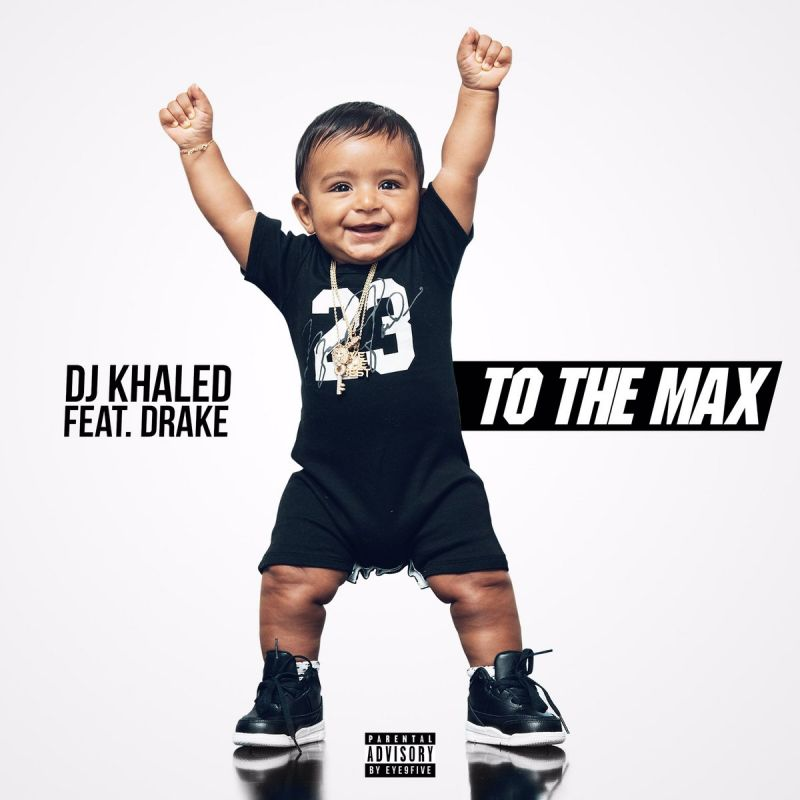 DJ Khaled - To The Max feat. Drake